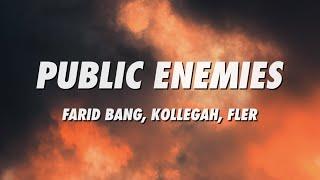 Farid Bang, Kollegah, Fler - Public Enemies (Lyrics)