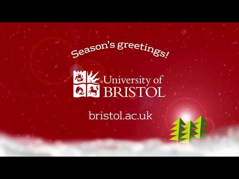 Happy Holidays from the University of Bristol