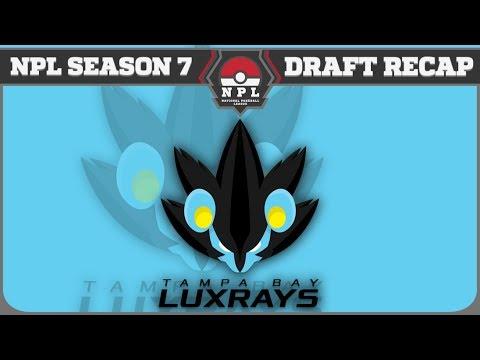 NPL Season 7 - Tampa Bay Luxrays Draft Recap