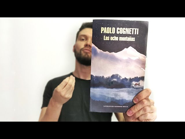 🏔️RESEÑA: Las ocho montañas - Paolo Cognetti ⭐⭐ ⭐ ⭐