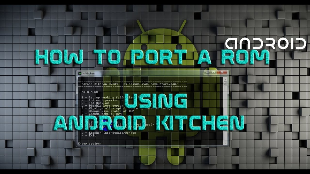 How to Port a Rom using Android Kitchen - YouTube