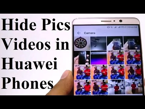 How To Hide Images And Videos In Huawei Mate 9, Mate 8, P10, P10 Plus, P9 Or ANY Huawei Smartphone