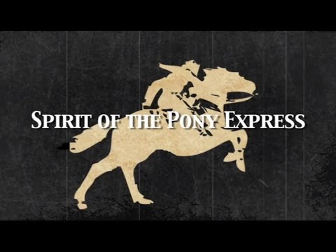 """""""Spirit of the Pony Express"""" : 20 Minute Sundace Extended Cut"""