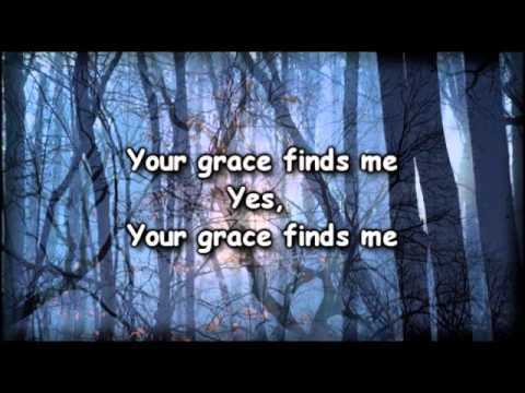 Your Grace Finds Me - Matt Redman - worship Video with lyrics