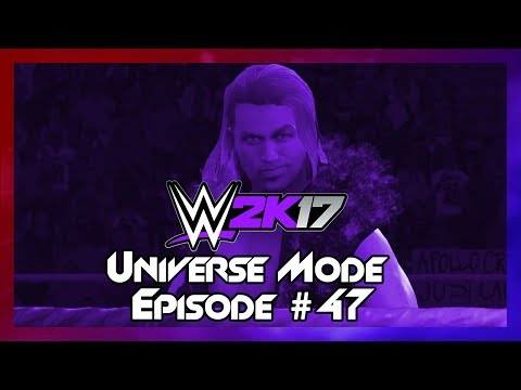 WWE 2K17 Universe Mode - Episode 47: Mean Streak