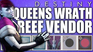 Destiny: The Reef Queens Wrath Vendor New Items/Shader/Bounties (All Character Showcase)