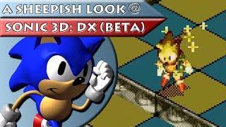 A Sheepish Look@: Sonic 3D: Directors Cut (Beta)