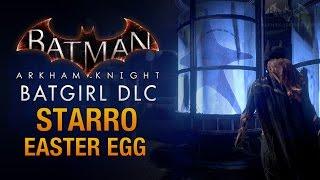 Batman: Arkham Knight - Batgirl DLC - Starro Easter Egg