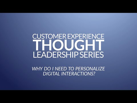Why You Should Personalize Digital Customer Interactions