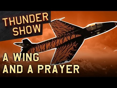 Thunder Show: A Wing and a Prayer