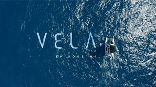 """VELA"" Episode 1 of 4 
