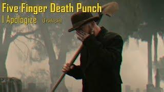 Five Finger Death Punch - I Apologize (Legendado/Tradução)