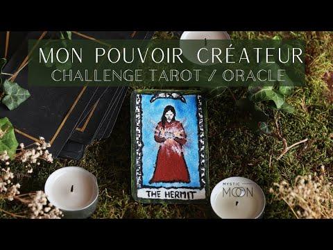 Révéler son pouvoir créateur - challenge tarot/oracle