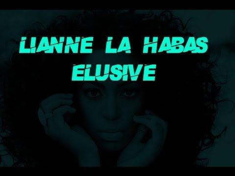 Lianne La Habas - Elusive Lyrics