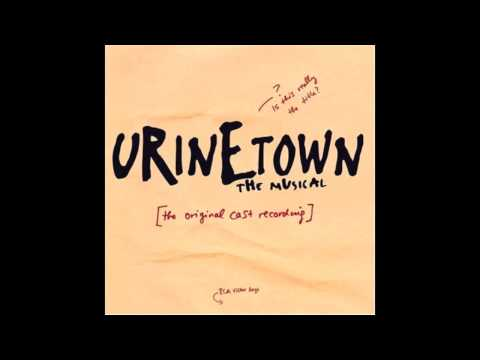 Urinetown - It's A Privilege To Pee