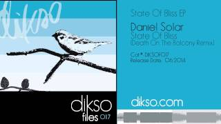 Daniel Solar - State Of Bliss (Death On The Balcony Remix) [DIKSOF017]