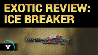 Planet Destiny: Ice Breaker Exotic Review