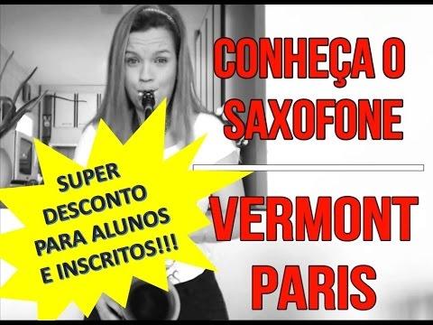 Saxofone VERMONT Paris - Por Suelen Mondini / UNBOXING