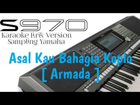 Asal Kau Bahagia Koplo [ Karaoke Sampling Yamaha Psr S970 ]