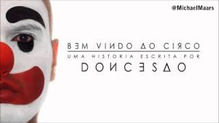 Doncesão Part. Ogi e Rodrigo Brandão - O Show Já Terminou [Prod. DJ Caique]
