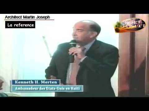 US Ambassador Kenneth H Merten said that Martelly was not an American