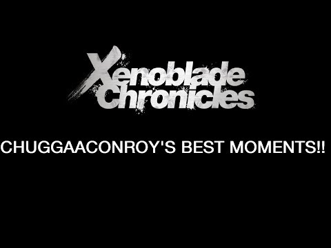 Xenoblade Chronicles Chuggaaconroy's Best Moments (Over an hour and 40 mins!)