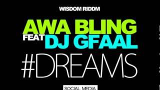 DJ Gfaal & Awa Bling - Dreams (Gambian Music)