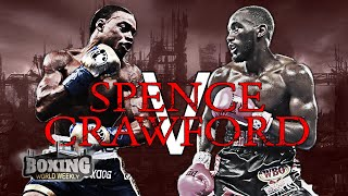 MUST-SEE MATCH-UP: Errol Spence Jr. vs. Terence Crawford | BOXING HIGHLIGHTS | BOXING WORLD WEEKLY