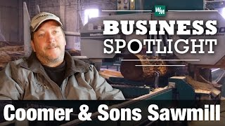 Industrial Sawmill Business - Coomer & Sons Sawmill