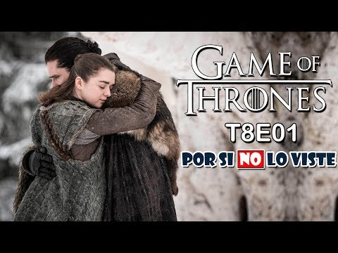 Por Si No Lo Viste: Game Of Thrones Temp. 8 Episodio 1