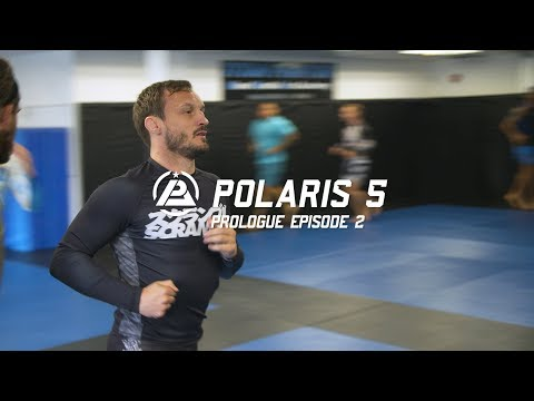 Polaris 5 Prologue: Episode 2 - Brad Pickett, Phil Harris, Vitor Shaolin, Caol Uno