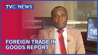 Discussion On Foreign Trade In Goods Report