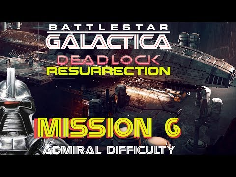 Battlestar Galactica Deadlock Resurrection Mission 6 Perfect Interval admiral difficulty