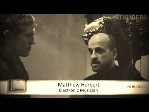 Matthew Herbert about creativity in the modern music industry