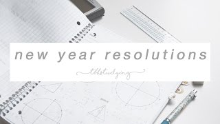my 2017 new year resolutions