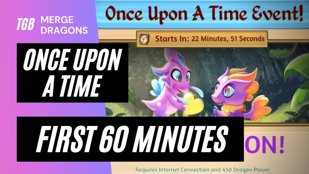 Merge Dragons Christmas Events 2021 Merge Dragons Once Upon A Time Event First 60 Minutes Youtube