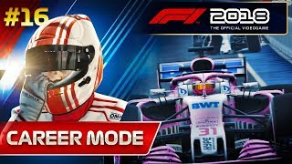 F1 2018 Career Mode Part 16: Charging towards the Front