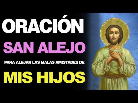 🙏 Oración Milagrosa a San Alejo PARA ALEJAR MALAS AMISTADES DE MIS HIJOS ¡Urgente! 🙇