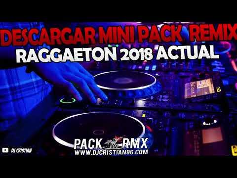 DESCARGAR MINI PACK REGGAETON 2018