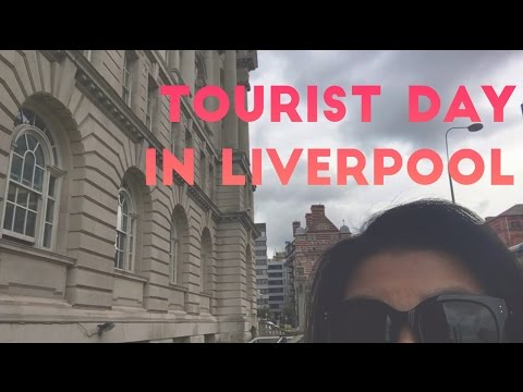 Tourist day in Liverpool vlog
