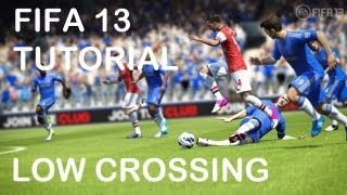 FIFA 13 - TUTORIAL - LOW / EARLY CROSS - xbox / ps3 / pc