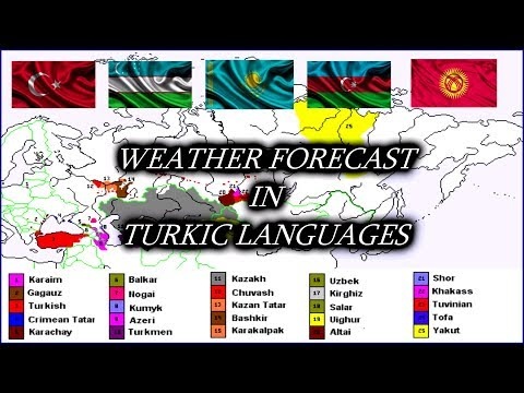 Weather Forecast in 5 Turkic Languages 🇹🇷 🇺🇿 🇰🇿 🇦🇿 🇰🇬