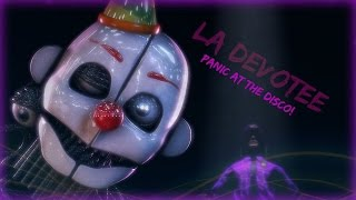 - LA Devotee By Panic At The Disco FNAF SFM Sort Of Graphic