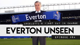 ANCELOTTI'S FIRST DAY! | EVERTON UNSEEN #64