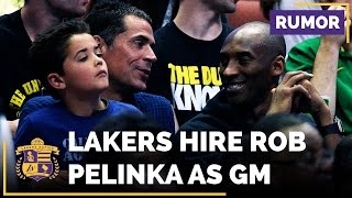 Lakers To Hire Rob Pelinka (Kobe Bryant's Agent) As General Manager