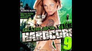 Clubland Xtreme Hardcore 9 - Darren Styles Mega Mix FULL HD