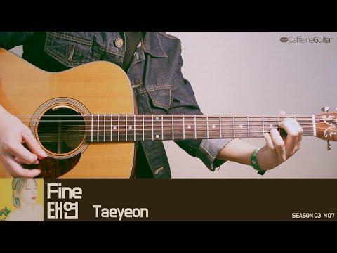 Fine - 태연 Taeyeon   Guitar Cover, Lesson, Chord, Tab