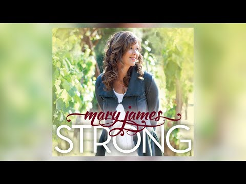 Mary James feat. Jamie O'Neal  Strong