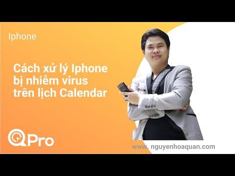 Cách xử lý Iphone bị nhiễm Virus trên Lịch Calendar