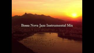 Bossa Nova Jazz Instrumental Mix : Cafe Restaurant Background Music thumbnail